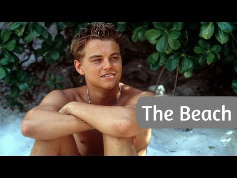 The Beach (2000) Movie Tribute // Leonardo DiCaprio