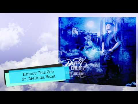 DeathRhyme - Hmoov Tsis Zoo ft. Melinda Vang official audio