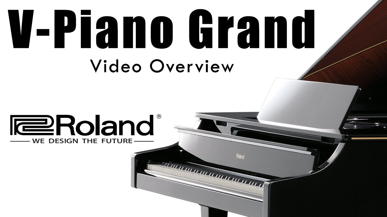 the roland v piano grand video overview 2015 youtube. Black Bedroom Furniture Sets. Home Design Ideas