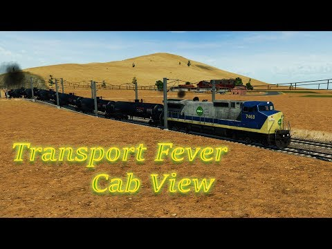 Transport Fever - Cab View / First Person View USA 10 / Cargo 4 Fuel