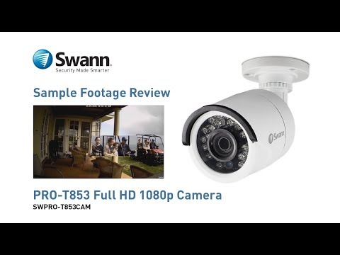 Swann PRO-T853 1080p Full HD Security Camera - Sample Footage Video Review