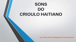 APRENDA OS SONS DO CRIOULO HAITIANO — Parte 1