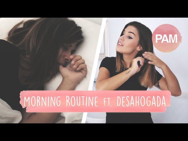 MORNING ROUTINE - DULCEIDA Ft. DESAHOGADA