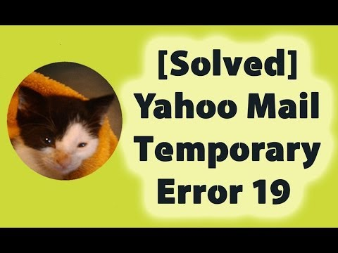 [Solved] Yahoo Mail Temporary error 19