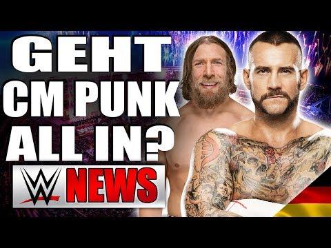 Geht CM Punk All In?, Daniel Bryan Vertragsinfos | WWE NEWS 33/2018