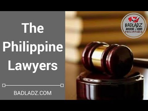 PHILIPPINES LAWYERS -  Can you trust them ?