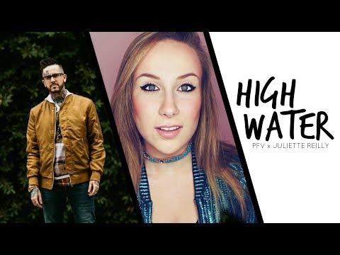 PFV & Juliette Reilly - High Water