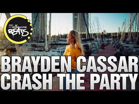 Brayden Cassar - Crash The Party (Original Mix)