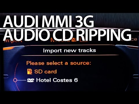 How to enable audio CD ripping to HDD Audi MMI 3G (A4 A5 A6 A7 A8 Q3 Q5 Q7) copy music to hard drive