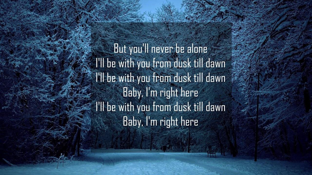 Dusk Till Dawn Lyrics übersetzung