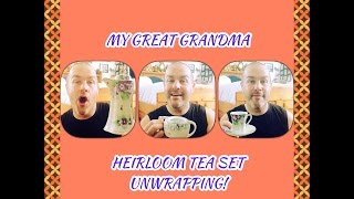 UNWRAPPING!-Great Grandma-Heirloom Tea Set!