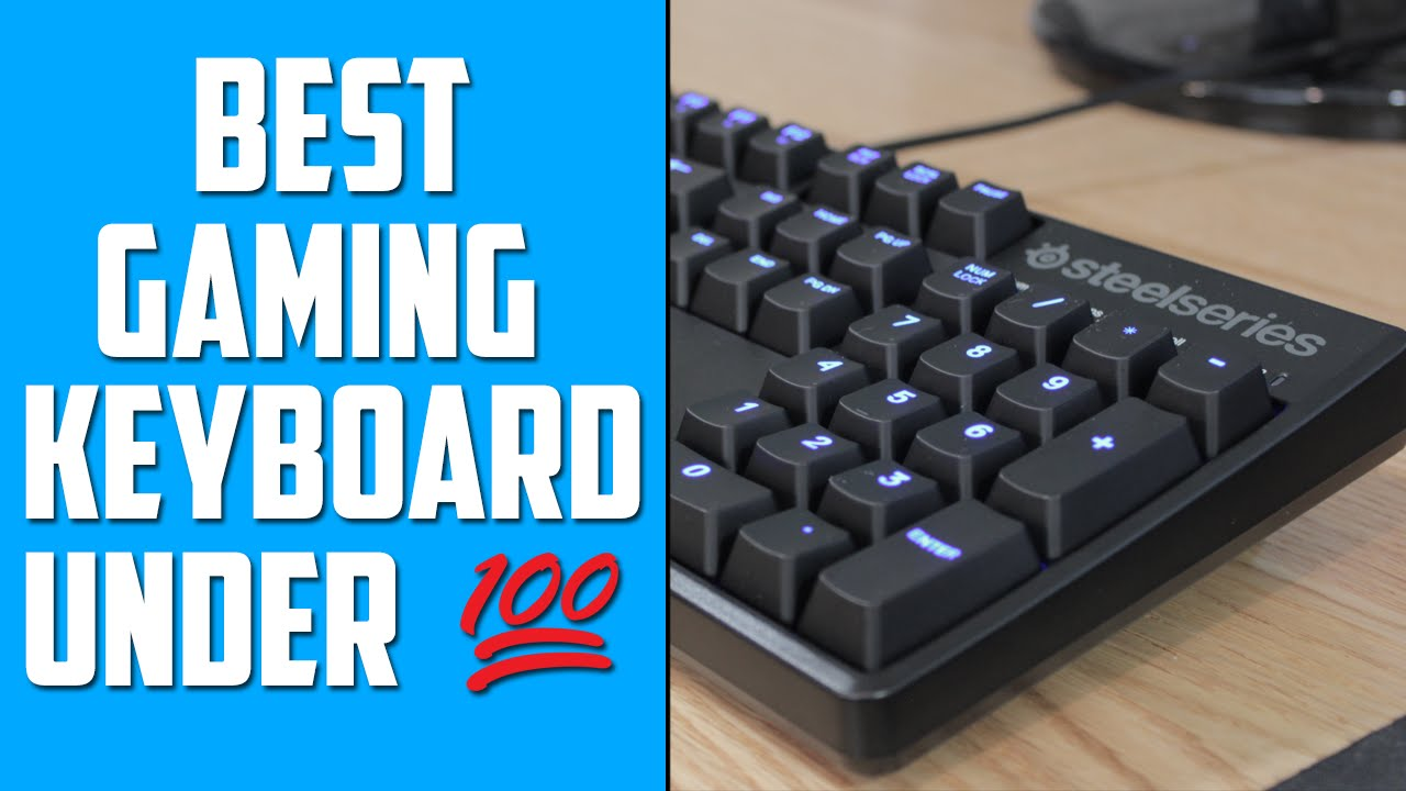 bc76ad11455 BEST MECHANICAL GAMING KEYBOARD UNDER $100 - Steelseries Apex M500 ...