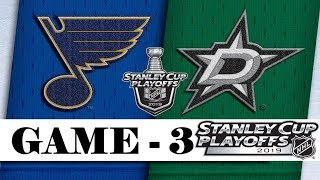 St. Louis Blues Vs Dallas Stars  Second Round  Game 3  Stanley Cup 2019  Обзор матча