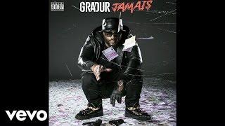 Gradur - Jamais (Audio)