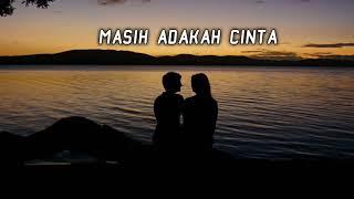 Lagu Kenangan Masih Adakah Cinta (Cover )