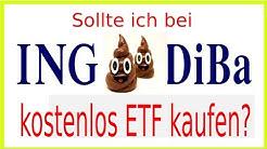 Bei ING-DiBa kostenlos ETF kaufen? Oder ist das Mist?