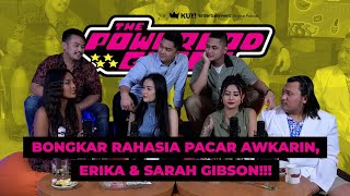 THE POWERPOD GIRLS: AWKARIN PUTUS MALAH TAMBAH MESRA!! SARAH ERIKA SUKA MINTA DULUAN!! KEANU JOMBLO!