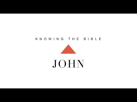Knowing the Bible Series: John