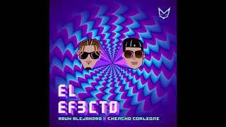 Rauw Alejandro X Chencho Corleone - El Efecto ( Video Oficial )