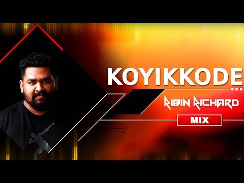 Koyikkode Song - Ribin Richard Mix
