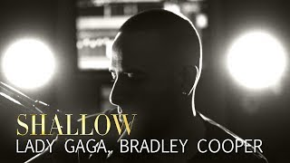 Shallow (A Star Is Born) - Lady Gaga & Bradley Cooper (Kemal Uruk Cover)