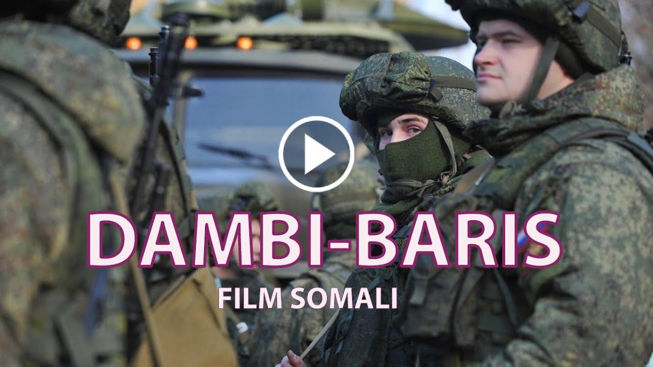 Download DAMBI BAARIS film somali