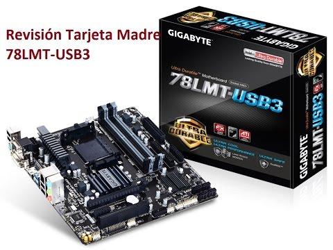 Tarjeta Madre Gigabyte 78LMT-USB3 para AM3+ | Review