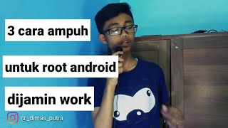 3 cara jitu root hp android