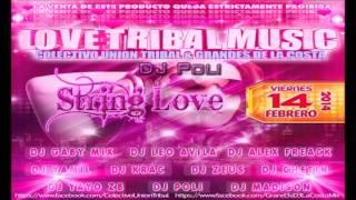 10.- -String Love Original mix (Tribal Guarachero)- DJ Poli (ColectivoUnionTribal) 2014
