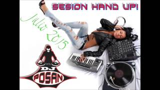 Sesión Hand Up! Summer 2015 by POSAN DJ.