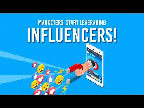 Why Marketers Should Tap Into Influencer Marketing Now - Social Media Minute