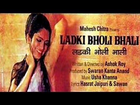 Ladki Bholi Bhali - Super Hit Hindi Full Movie HD