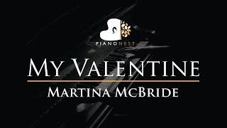 Martina McBride - My Valentine - Piano Karaoke Instrumental Cover with Lyrics