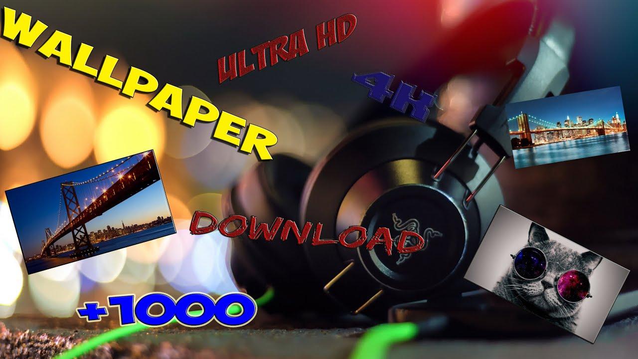 Fond D Écran 4K 1000 wallpaper 4k-5k ultra hd / fond d'écran 4k +1000 download - youtube