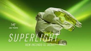 Arc'teryx - The Incendo SL Jacket