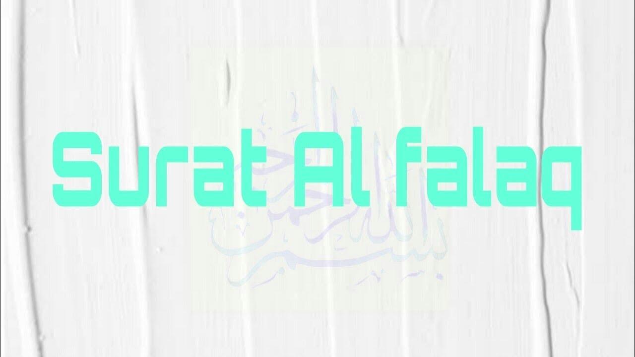 Surat Al Falaq Bacaan Arab Dan Latin