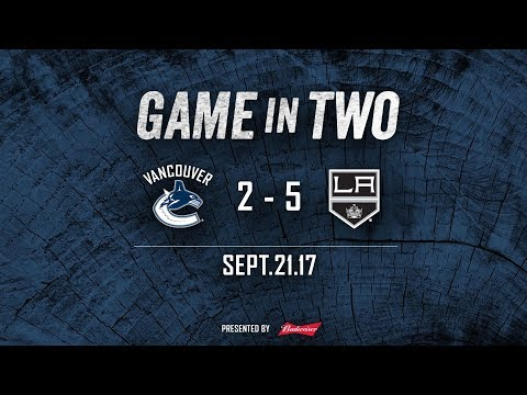 Canucks vs. Kings Game In Two (Sept. 21, 2017)