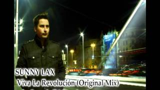 Sunny Lax - Viva La Revolución (Original Mix) from ISOS9