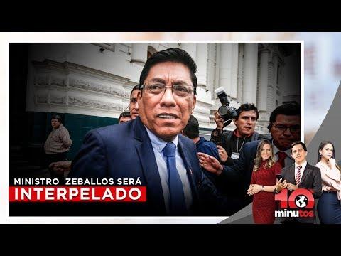 Ministro Vicente Zeballos será interpelado  - 10 minutos Edición Matinal