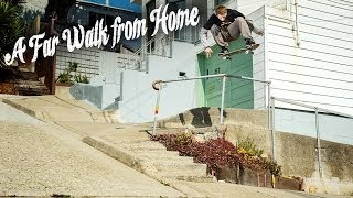 "Walker Ryan ""A Far Walk From Home"" Full Part"