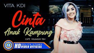 Vita KDI - CINTA ANAK KAMPUNG ( Official Music Video ) [HD]