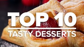 Top 10 Recipes - Top 10 Tasty Desserts