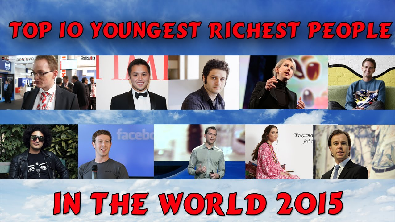 Top 10 Youngest Richest People In The World 2015 | Forbes Richest List - YouTube