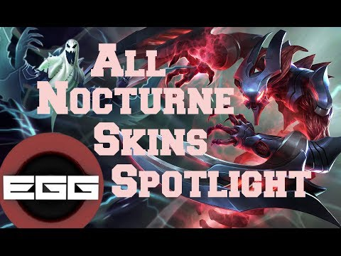 All Nocturne Skins Spotlight - League of Legends Skin Review [HD] - YouTube