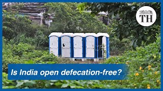 Is India open defecation-free?