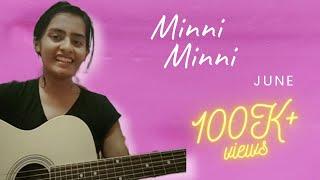 Minni Minni Cover |Malayalam guitar cover | June |Amrutha Suresh| Ifthi
