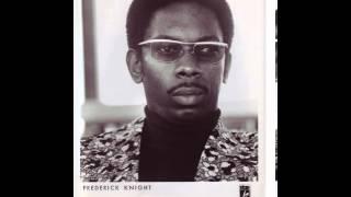 Frederick Knight - I