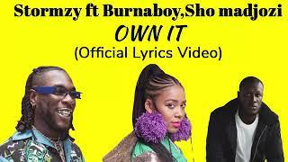 Stormzy ft Sho Madjozi & Burna Boy - Own It remix (Lyrics)