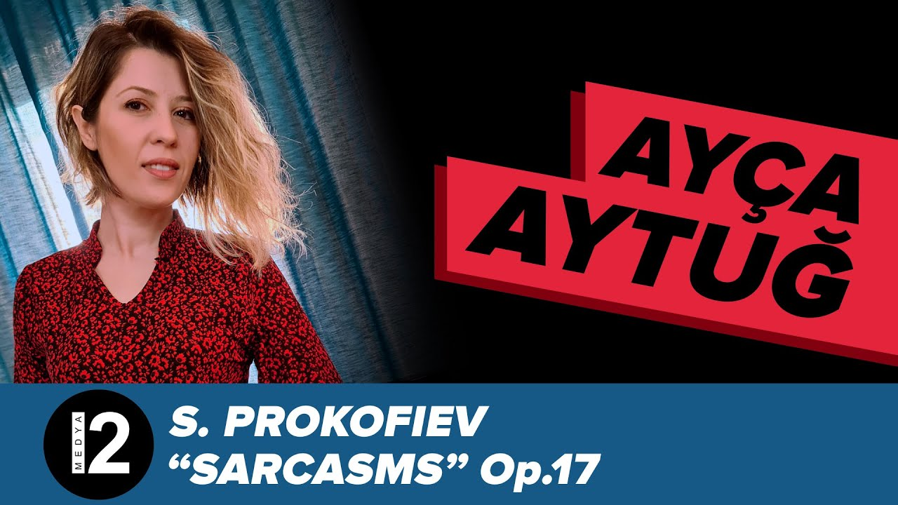 "S. Prokofiev ""Sarcasms"" Op.17"