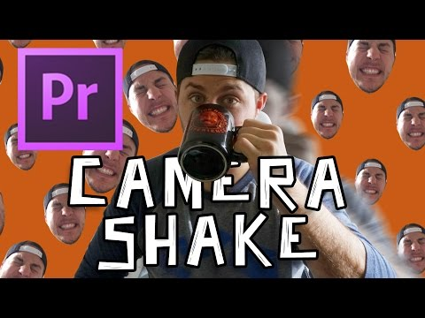 How To Do A Camera Shake In Premiere